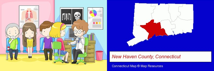 a clinic, showing a doctor and four patients; New Haven County, Connecticut highlighted in red on a map