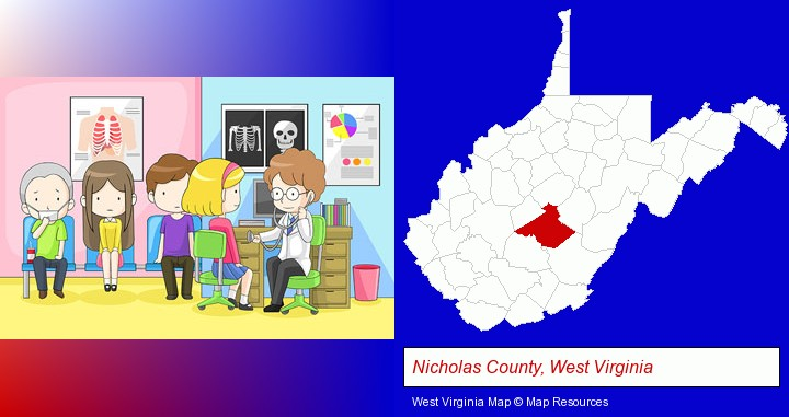 a clinic, showing a doctor and four patients; Nicholas County, West Virginia highlighted in red on a map