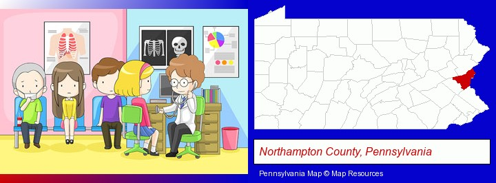 a clinic, showing a doctor and four patients; Northampton County, Pennsylvania highlighted in red on a map