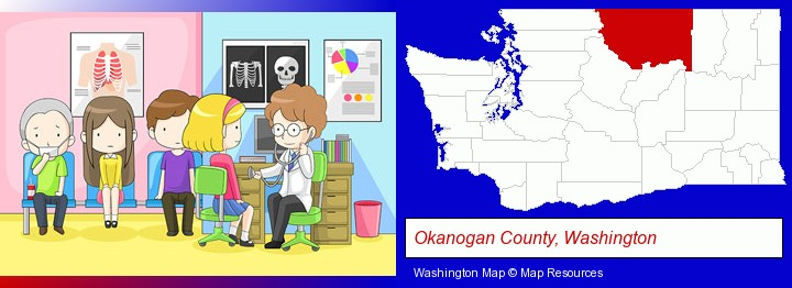 a clinic, showing a doctor and four patients; Okanogan County, Washington highlighted in red on a map