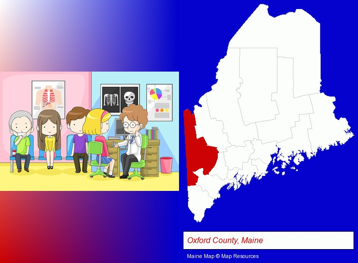a clinic, showing a doctor and four patients; Oxford County, Maine highlighted in red on a map