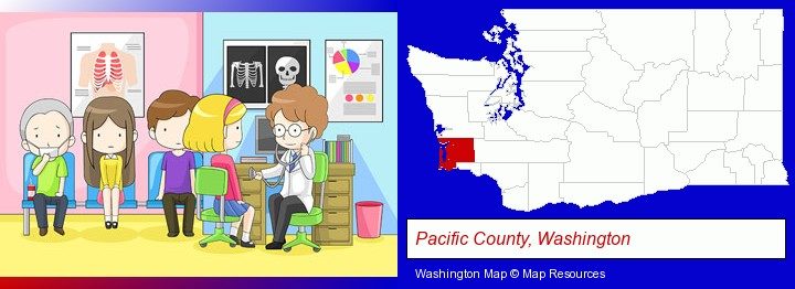 a clinic, showing a doctor and four patients; Pacific County, Washington highlighted in red on a map