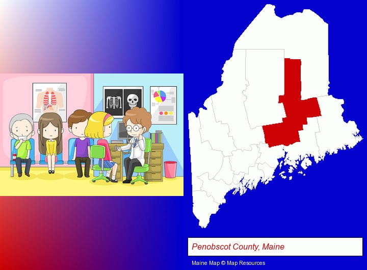 a clinic, showing a doctor and four patients; Penobscot County, Maine highlighted in red on a map