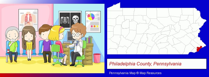 a clinic, showing a doctor and four patients; Philadelphia County, Pennsylvania highlighted in red on a map