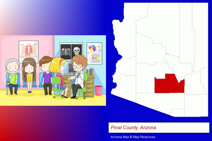 a clinic, showing a doctor and four patients; Pinal County, Arizona highlighted in red on a map