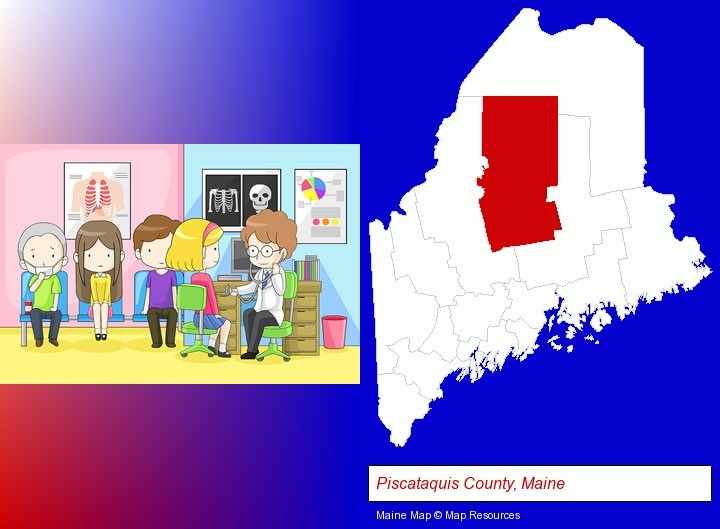 a clinic, showing a doctor and four patients; Piscataquis County, Maine highlighted in red on a map