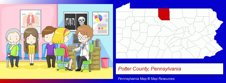 a clinic, showing a doctor and four patients; Potter County, Pennsylvania highlighted in red on a map