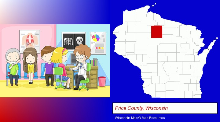 a clinic, showing a doctor and four patients; Price County, Wisconsin highlighted in red on a map
