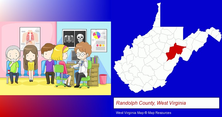 a clinic, showing a doctor and four patients; Randolph County, West Virginia highlighted in red on a map