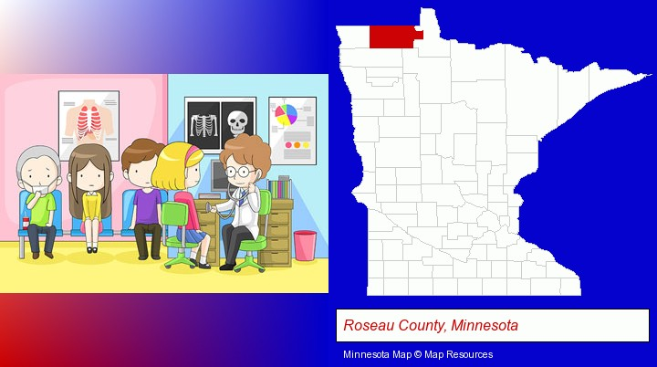 a clinic, showing a doctor and four patients; Roseau County, Minnesota highlighted in red on a map