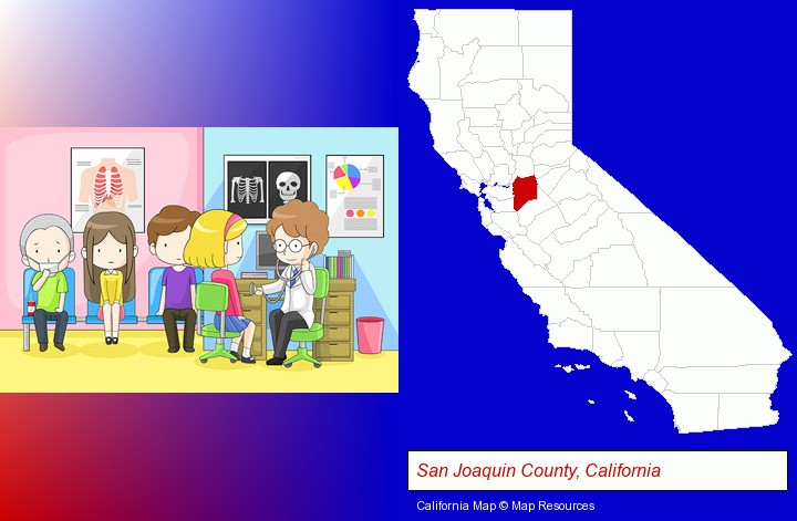 a clinic, showing a doctor and four patients; San Joaquin County, California highlighted in red on a map