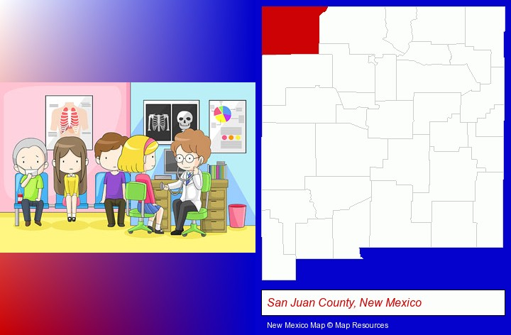 a clinic, showing a doctor and four patients; San Juan County, New Mexico highlighted in red on a map
