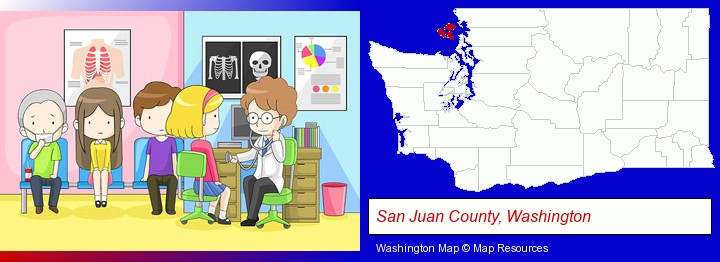 a clinic, showing a doctor and four patients; San Juan County, Washington highlighted in red on a map
