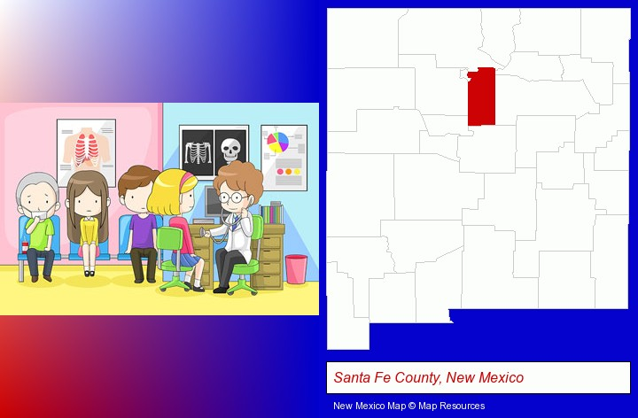 a clinic, showing a doctor and four patients; Santa Fe County, New Mexico highlighted in red on a map