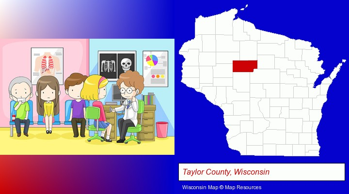 a clinic, showing a doctor and four patients; Taylor County, Wisconsin highlighted in red on a map
