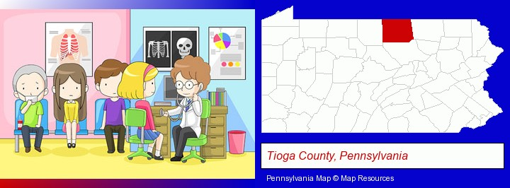 a clinic, showing a doctor and four patients; Tioga County, Pennsylvania highlighted in red on a map