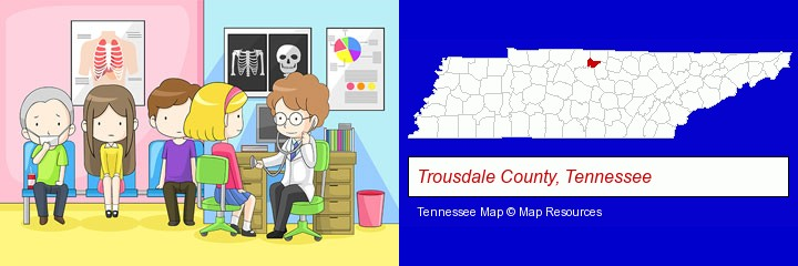a clinic, showing a doctor and four patients; Trousdale County, Tennessee highlighted in red on a map