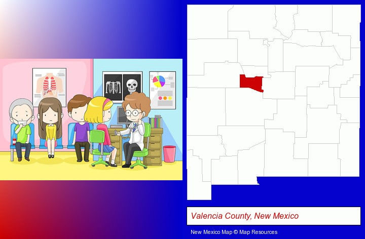 a clinic, showing a doctor and four patients; Valencia County, New Mexico highlighted in red on a map