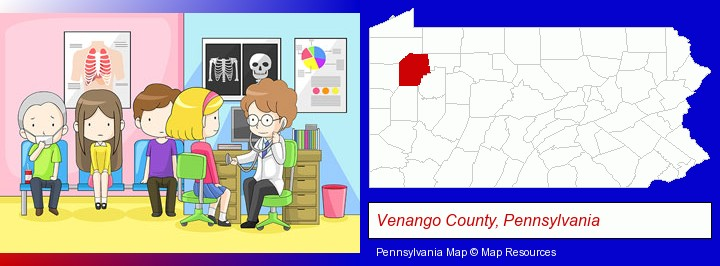 a clinic, showing a doctor and four patients; Venango County, Pennsylvania highlighted in red on a map