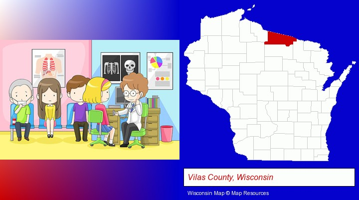 a clinic, showing a doctor and four patients; Vilas County, Wisconsin highlighted in red on a map