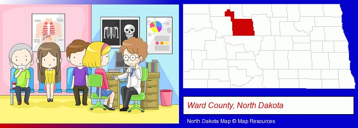 a clinic, showing a doctor and four patients; Ward County, North Dakota highlighted in red on a map