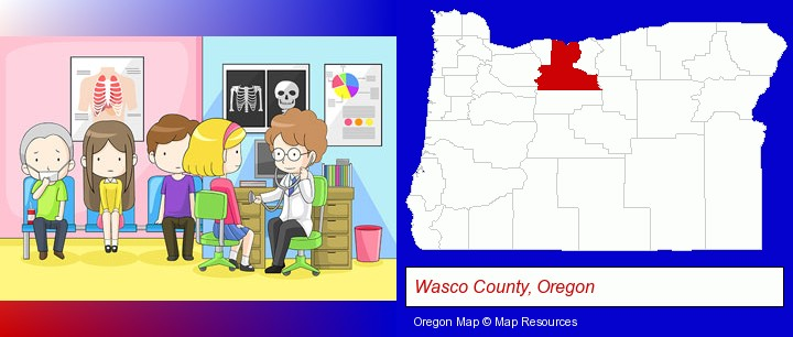 a clinic, showing a doctor and four patients; Wasco County, Oregon highlighted in red on a map