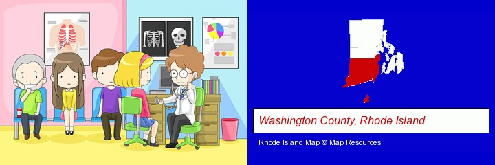 a clinic, showing a doctor and four patients; Washington County, Rhode Island highlighted in red on a map