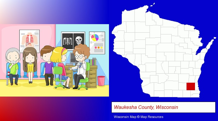 a clinic, showing a doctor and four patients; Waukesha County, Wisconsin highlighted in red on a map