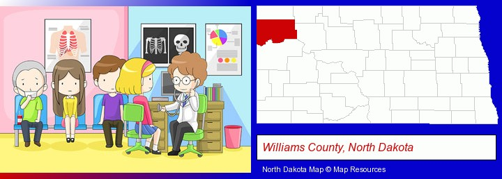 a clinic, showing a doctor and four patients; Williams County, North Dakota highlighted in red on a map