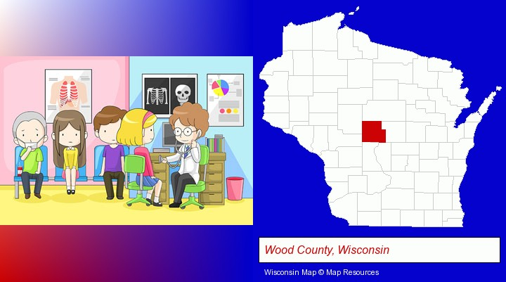 a clinic, showing a doctor and four patients; Wood County, Wisconsin highlighted in red on a map