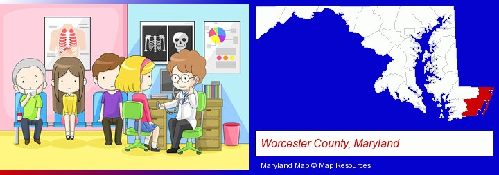 a clinic, showing a doctor and four patients; Worcester County, Maryland highlighted in red on a map