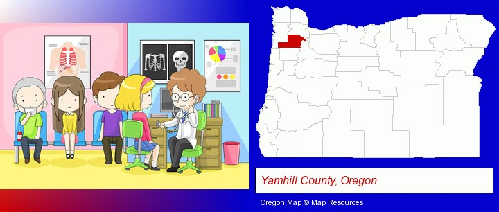 a clinic, showing a doctor and four patients; Yamhill County, Oregon highlighted in red on a map
