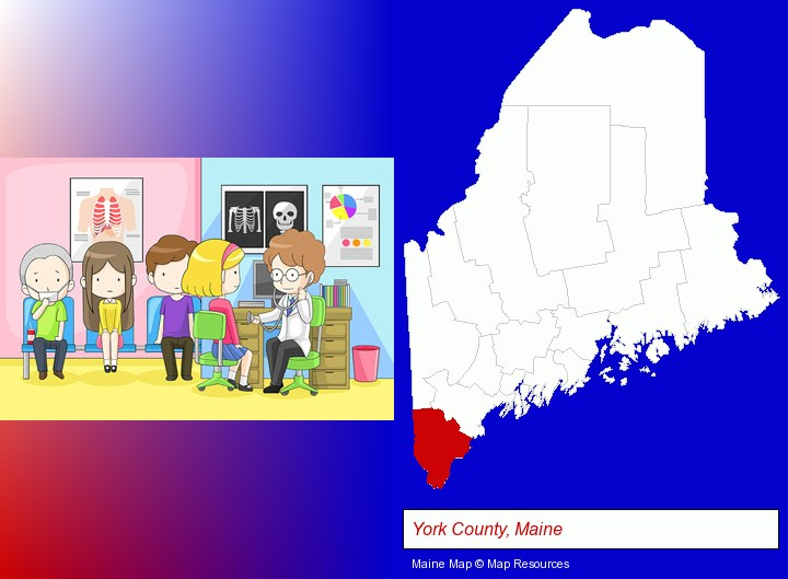 a clinic, showing a doctor and four patients; York County, Maine highlighted in red on a map